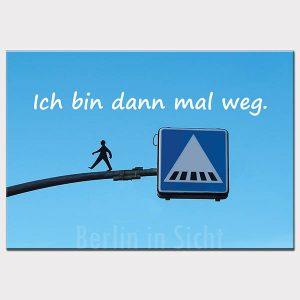 Fotomagnet Bin weg Streetart